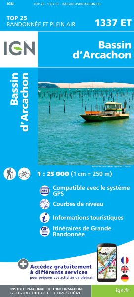 IGN 1337 ET Bassin d'Arcachon, Frankreich Wanderkarte 1:25.000