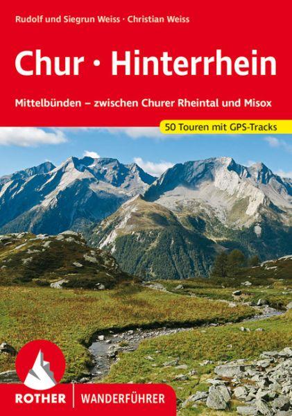 Chur - Hinterrhein Wanderführer, Rother