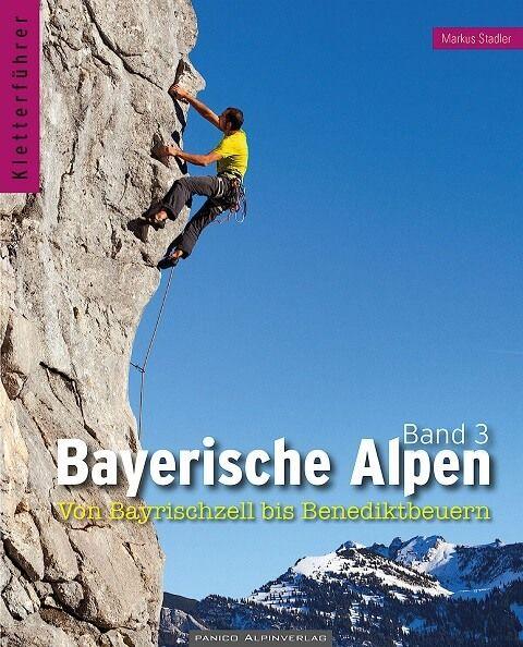 Kletterfuhrer Bayerische Alpen Bd 3 Bayrischzell Bis Benediktbeuern