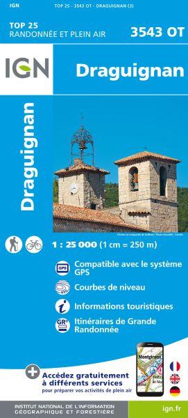IGN 3543 OT Draguignan, Frankreich topographische Wanderkarte 1:25.000