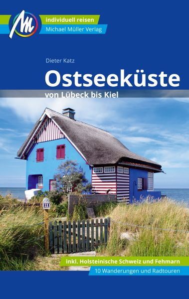 Ostseeküste Lübeck-Kiel Reiseführer, Michael Müller