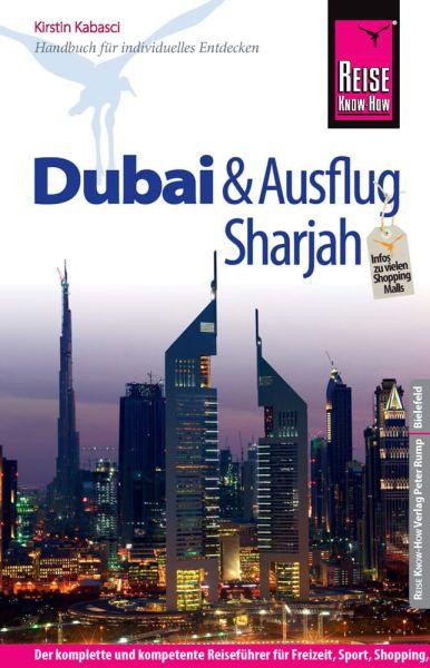 Dubai und Ausflug Sharjah Reiseführer - Reise Know-How