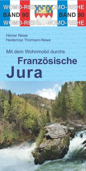 Mit dem Wohnmobil in den Französischen Jura, Womo-Verlag