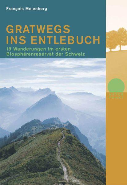 Gratwegs ins Entlebuch, Wanderführer, Rotpunktverlag