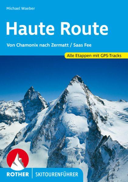 Haute Route Rother Skitourenführer