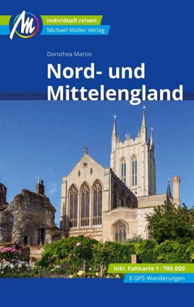 Nord- und Mittelengland Reiseführer, Michael Müller