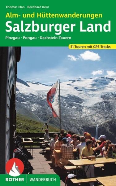 Salzburger Land - Alm- und Hüttenwanderungen, Wanderbuch von Rother
