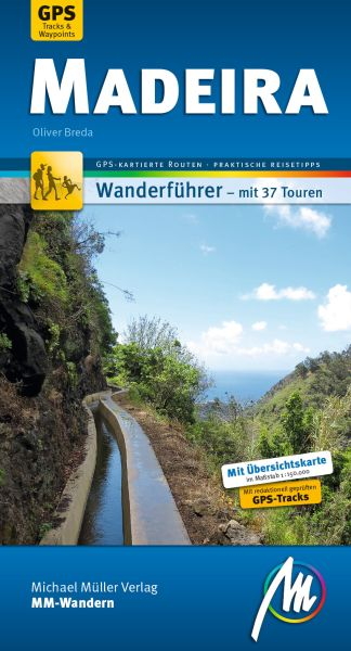 Madeira, MM-Wandern Wanderführer, Michael Müller Verlag