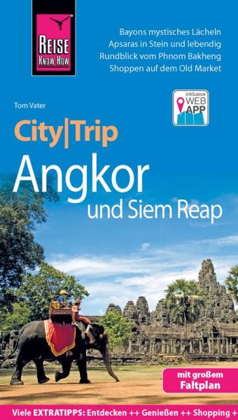 Angkor und Siem Reap CityTrip Reiseführer – Reise Know-How