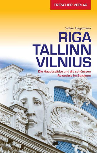 Reiseführer Riga, Tallinn, Vilnius, Trescher Verlag