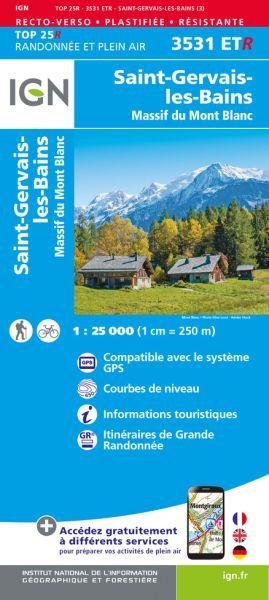 IGN 3531 ETR St-Gervais-Les-Bains / Massif du Mont Blanc, reiß- und wasserfeste Wanderkarte
