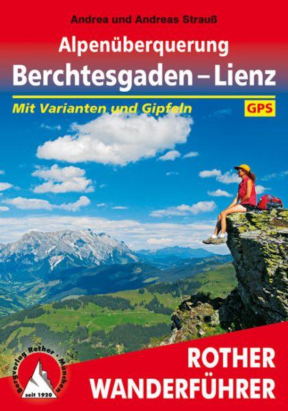 Alpenüberquerung: Berchtesgaden - Lienz Wanderführer, Rother